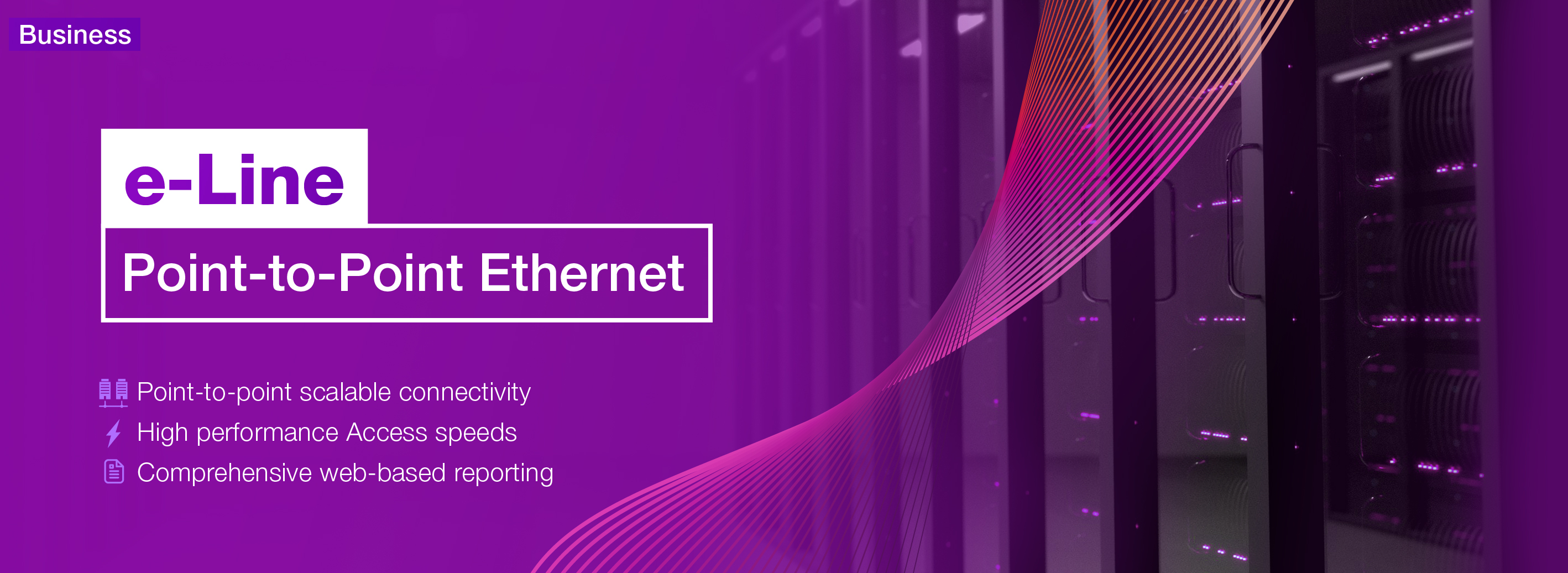 e-Line: Point to Point Ethernet